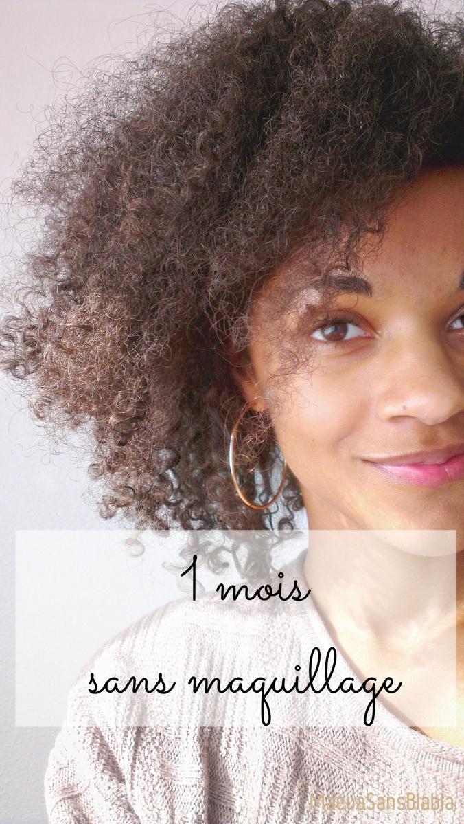 #CHALLENGE : 1 mois sans maquillage, mon expérience